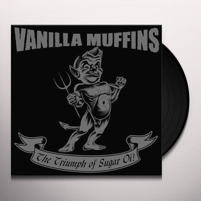 Vanilla Muffins TRIUMPH OF SUGAR OI! Vinyl Record - UK Release