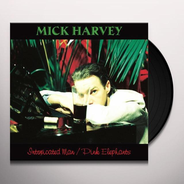 Mick Harvey INTOXICATED MAN/PINK ELEPHANTS Vinyl Record - UK Import