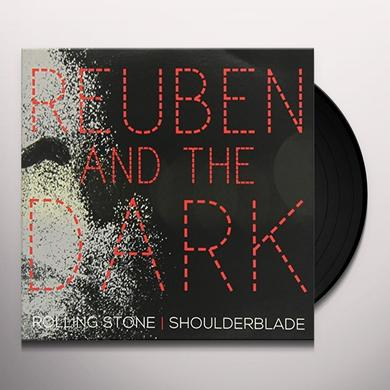 Reuben & The Dark ROLLING STONE/SHOULDERBLADE Vinyl Record