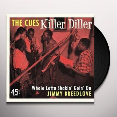 Cues/Jimmy Breedlove KILLER DILLER/WHOLE LOTTA SHAKIN' GOIN' ON Vinyl Record