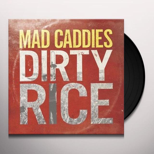 Mad Caddies DIRTY RICE Vinyl Record