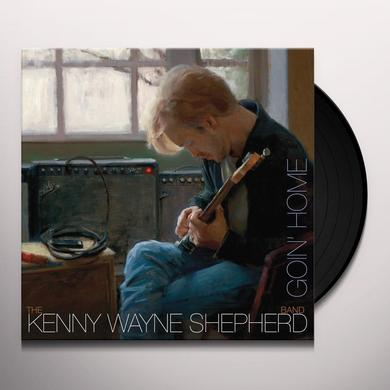 Kenny Wayne Shepherd GOING HOME Vinyl Record