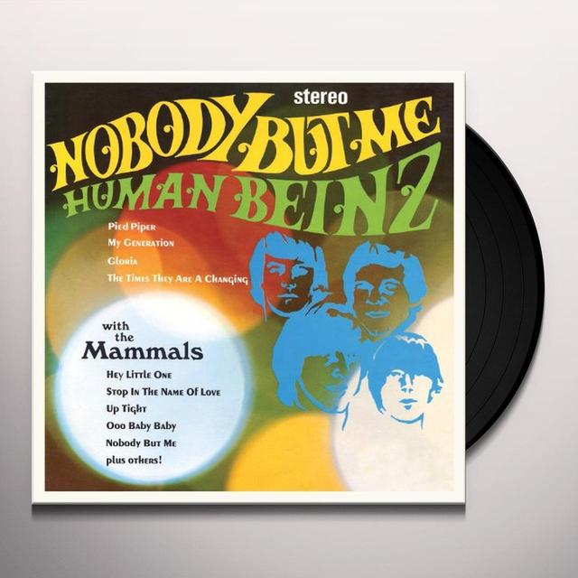 The Human Beinz NOBODY BUT ME Vinyl Record