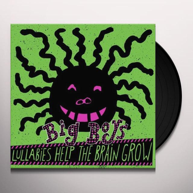Big Boys LULLABIES HELP THE BRAIN GROW Vinyl Record - Gatefold Sleeve, Digital Download Included