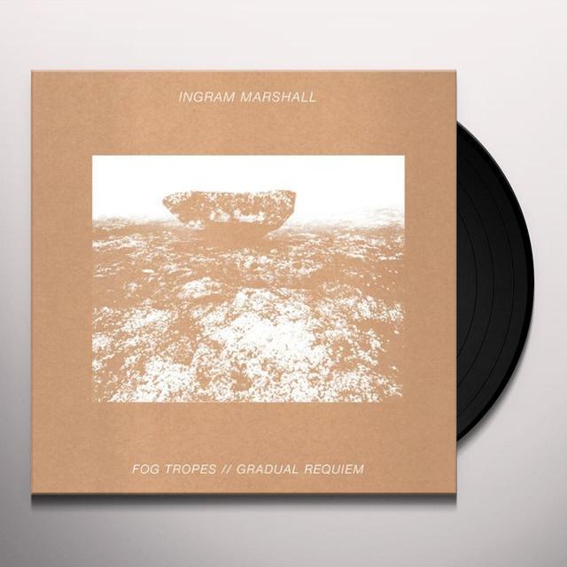 Ingram Marshall FOG TROPES / GRADUAL REQUIEM Vinyl Record