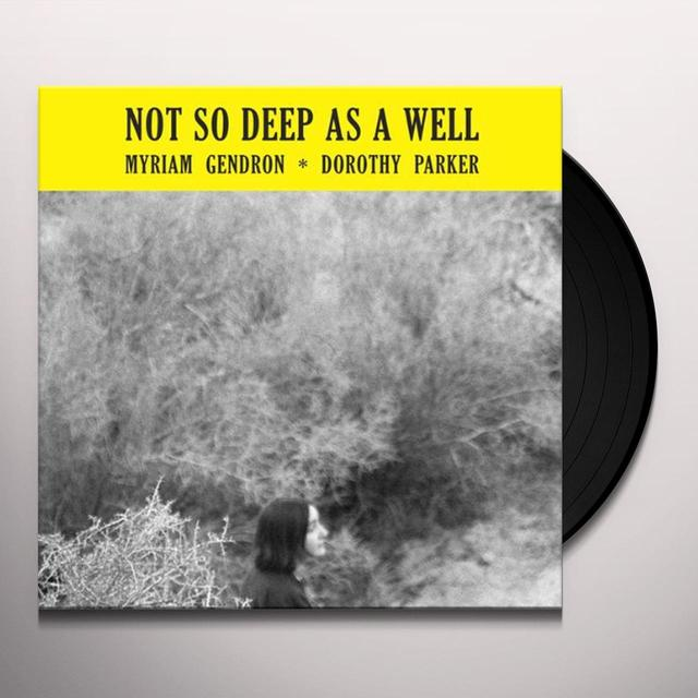 Myriam Gendron NOT SO DEEP AS A WELL Vinyl Record