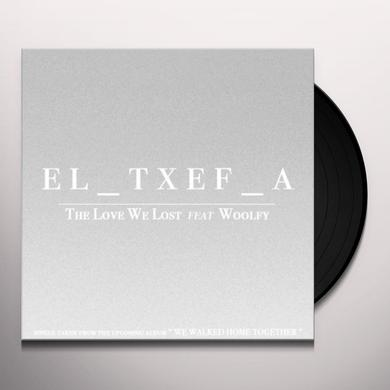 El-Txef-A LOVE WE LOST (FEAT WOOLFY) Vinyl Record