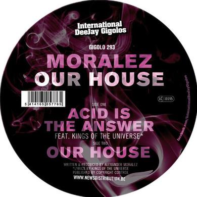 Moralez OUR HOUSE Vinyl Record