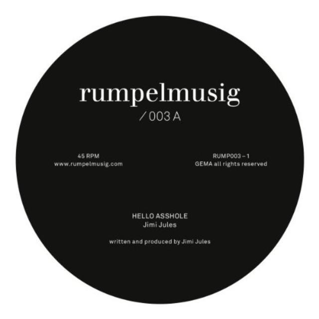 Jimi Jules / Kalabrese HELLO ASSHOLE / KAFI LIED Vinyl Record
