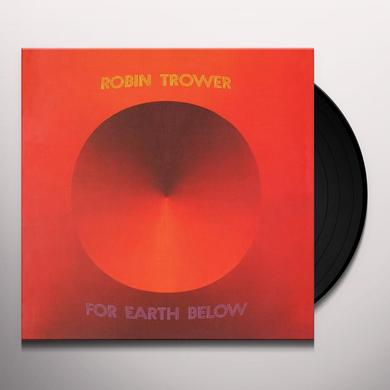 Robin Trower FOR EARTH BELOW Vinyl Record