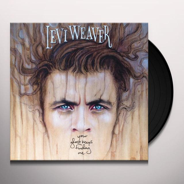 Levi Weaver YOUR GHOST KEEPS FINDING ME Vinyl Record - Digital Download Included