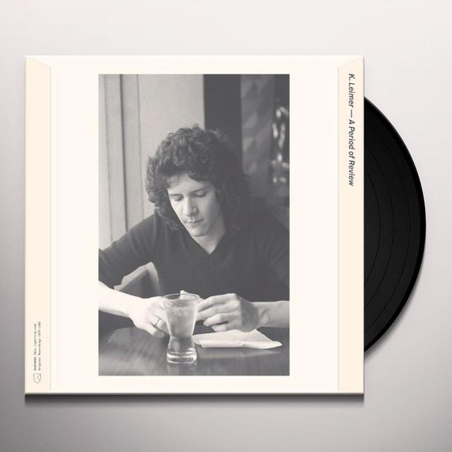 K Leimer PERIOD OF REVIEW 1975-1983 Vinyl Record