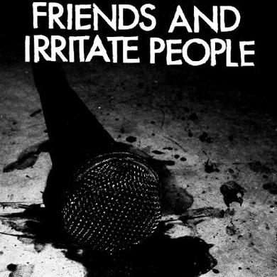 Justin / All Leather Pearson HOW TO LOSE FRIENDS & IRRITATE PEOPLE Vinyl Record