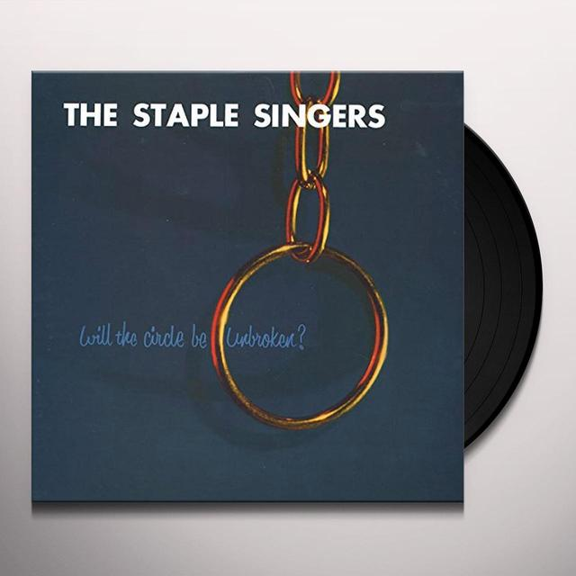 The Staple Singers WILL THE CIRCLE BE UNBROKEN Vinyl Record