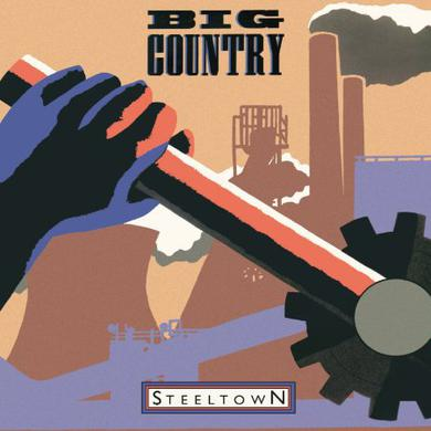 Big Country STEELTOWN Vinyl Record