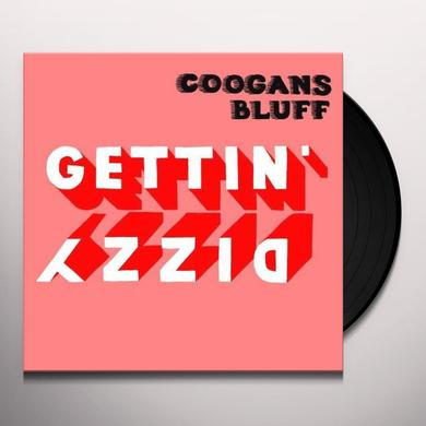 Coogans Bluff GETTIN' DIZZY Vinyl Record