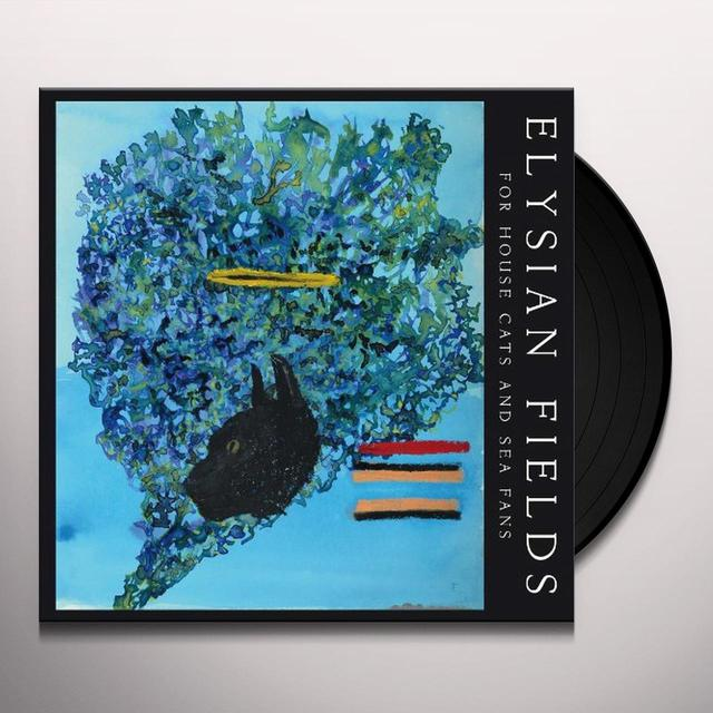 Elysian Fields FOR HOUSE CATS & SEA FANS Vinyl Record - Holland Import