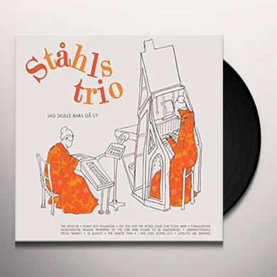 Stahls Trio JAG SKULLE BARA GA UT Vinyl Record