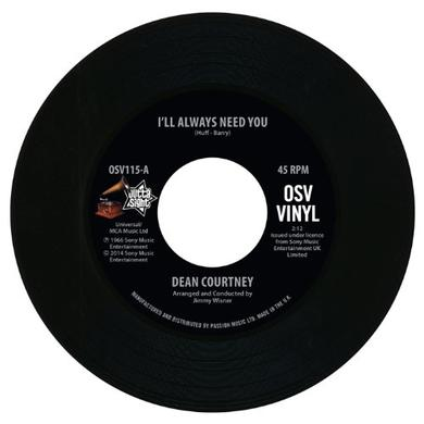 Dean Courtney I'LL ALWAYS NEED YOU/TODAY IS MY DAY Vinyl Record