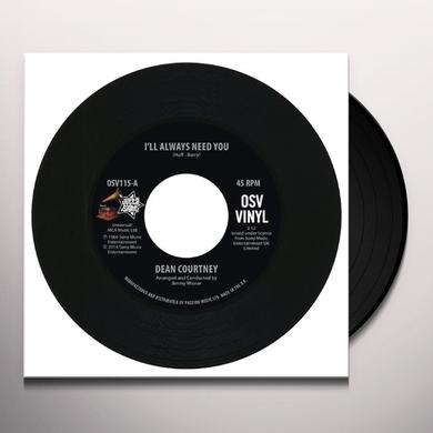 Dean Courtney I'LL ALWAYS NEED YOU/TODAY IS MY DAY Vinyl Record - UK Import
