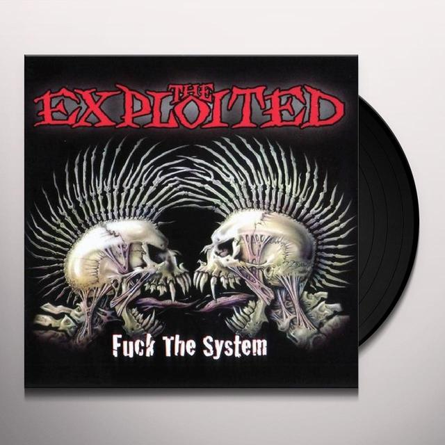 The Exploited FUCK THE SYSTEM Vinyl Record - UK Import