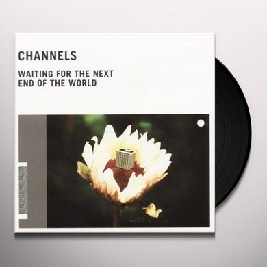 Channel WAITING FOR THE NEXT END OF THE Vinyl Record - UK Release