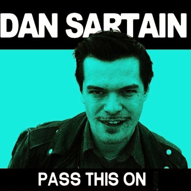 Dan Sartain PASS THIS ON Vinyl Record - UK Import