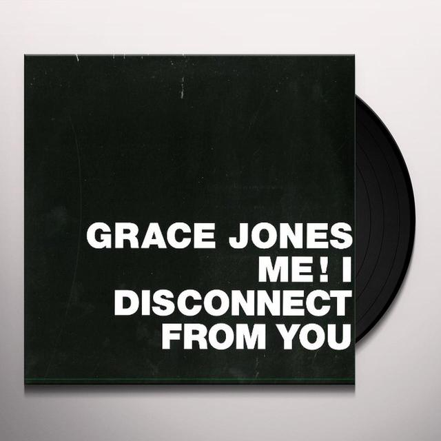 Grace Jones ME! I DISCONNECT FROM YOU Vinyl Record - Holland Import