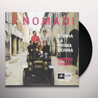 Nomadi DONNA LA PRIMA DONNA/GIORNI TRISTI Vinyl Record - Italy Import