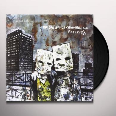 Della Centrale Elettrica Luci PER ORA NOI LA Vinyl Record