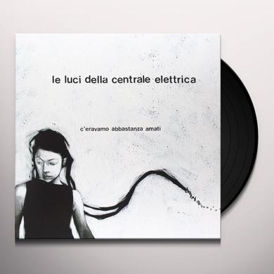Della Centrale Elettrica Luci C'ERAVAMO ABBASTANZA AMATI Vinyl Record