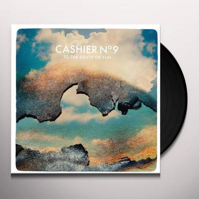 Cashier No.9 TO THE DEATH OF FUN Vinyl Record