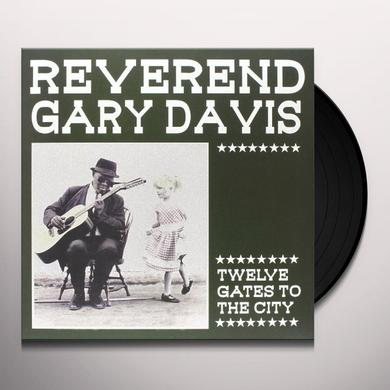Reverend Gary Davis TWELVE GATES TO THE CITY Vinyl Record