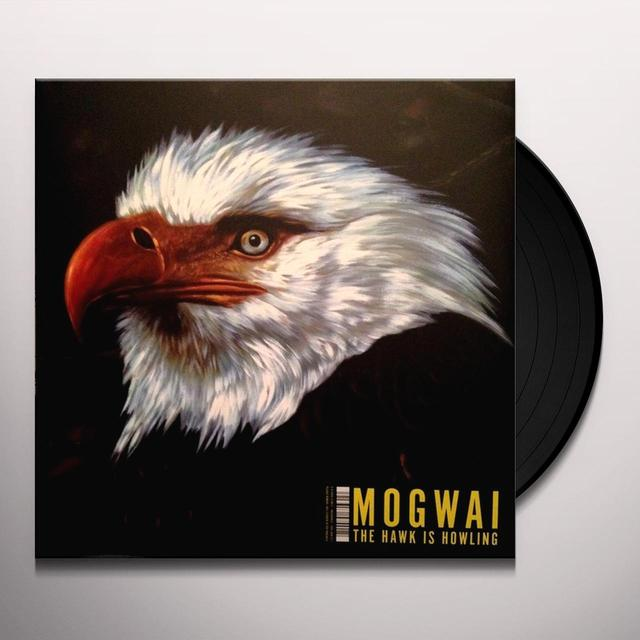 Mogwai HAWK IS HOWLING Vinyl Record - UK Import