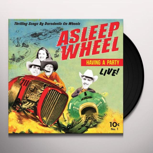Asleep At The Wheel HAVIN A PARTY-LIVE Vinyl Record