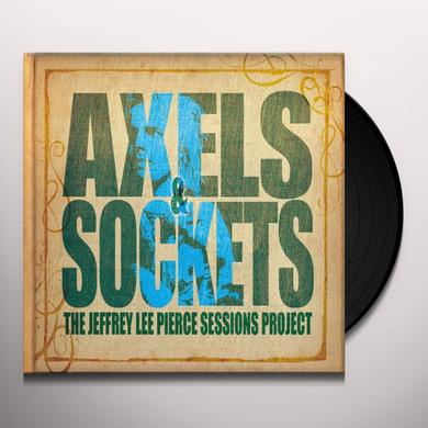 Jeffrey Lee Sessions Project Pierce AXELS & SOCKETS Vinyl Record