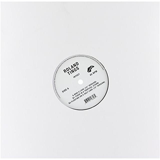 Roland Tings WHO U LOVE Vinyl Record