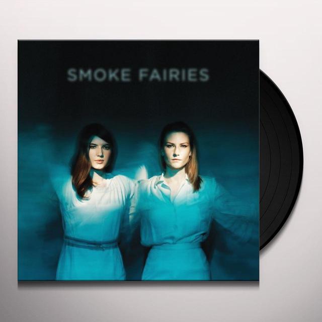 SMOKE FAIRIES Vinyl Record - Gatefold Sleeve