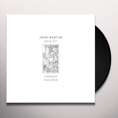 John Martyn SOLID AIR CLASSICS REVISITED Vinyl Record