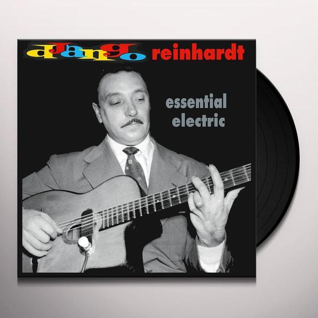 Django Reinhardt ESSENTIAL ELECTRIC Vinyl Record