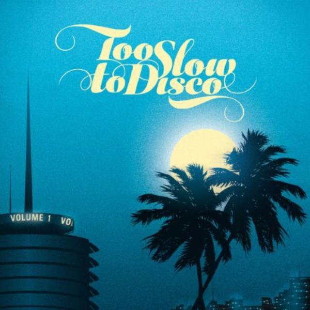 Too Slow To Disco / Various