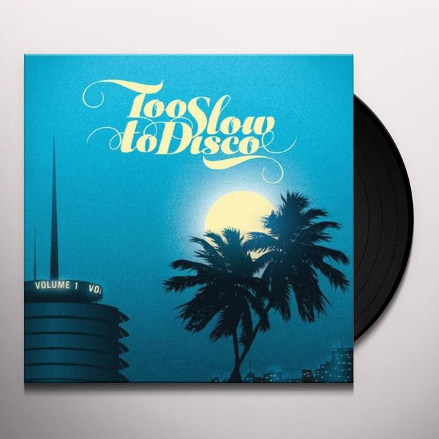 TOO SLOW TO DISCO / VARIOUS Vinyl Record
