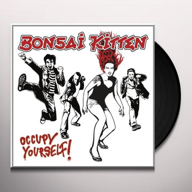 Bonsai Kitten OCCUPY YOURSELF Vinyl Record