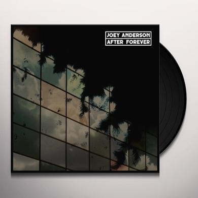 Joey Anderson AFTER FOREVER Vinyl Record