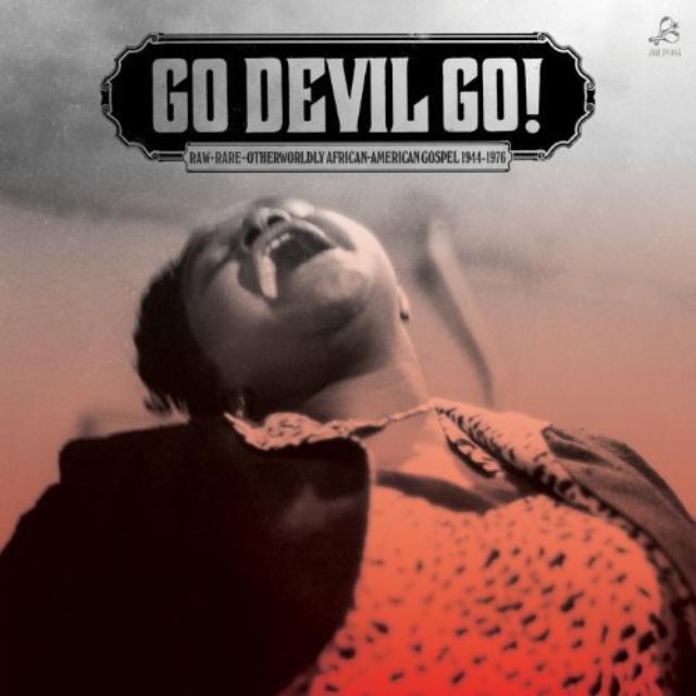 Go Devil Go Raw Rare Otherworldly / Various