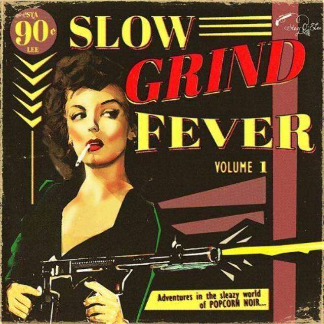 Slow Grind Fever / Various