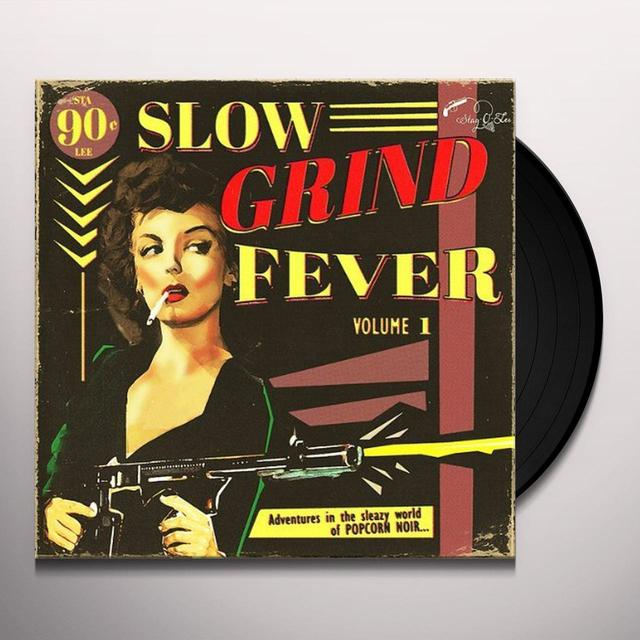 Slow Grind Fever / Various SLOW GRIND FEVER VOL 1 / VARIOUS Vinyl Record