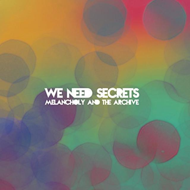 We Need Secrets