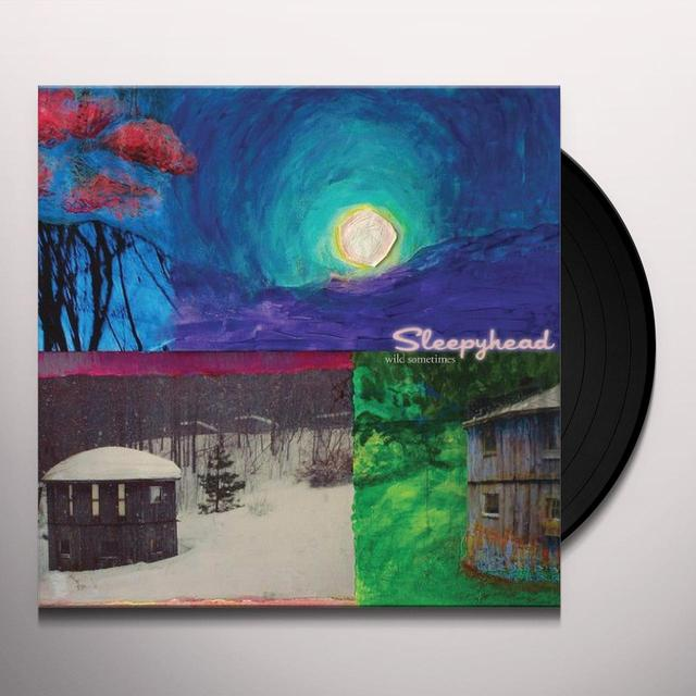 Sleepyhead WILD SOMETIMES Vinyl Record