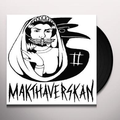 Makthaverskan II Vinyl Record